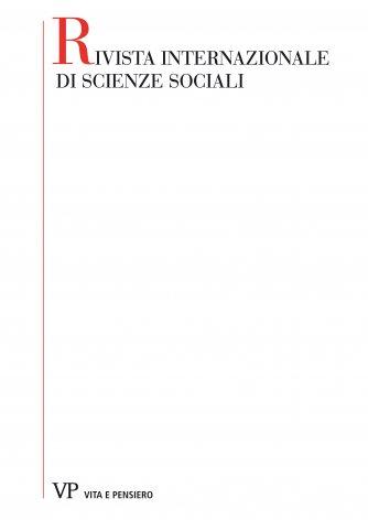 Notiziario: libri e riviste - concorsi - congressi e convegni - corsi, lezioni e conferenze - collaborazione internazionale nel campo delle scienze sociali - pensiero sociale cattolico